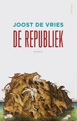 De republiek | Joost de Vries |