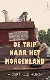 Trip naar het morgenland | Andre Klukhuhn |