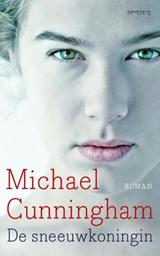 De sneeuwkoningin | Michael Cunningham |