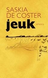Jeuk | Saskia De Coster |