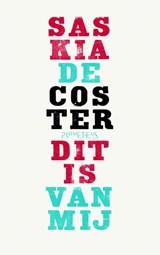 Dit is van mij | Saskia De Coster |