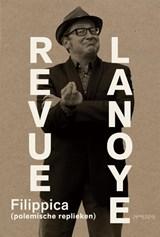 Revue Lanoye | Tom Lanoye |