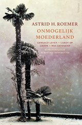 Onmogelijk moederland | Astrid H. Roemer |