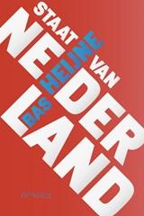 Staat van Nederland | Bas Heijne |