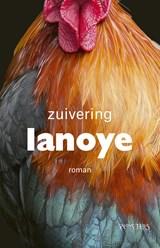 Zuivering | Tom Lanoye |