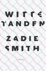 Witte tanden | Zadie Smith |