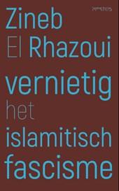 Vernietig het islamitisch fascisme