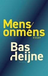 Mens/onmens | Bas Heijne |