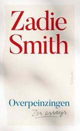 Overpeinzingen | Zadie Smith |