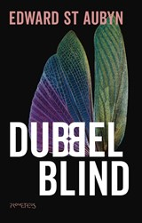 Dubbelblind | Edward St Aubyn |