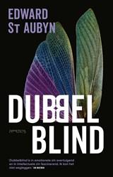 Dubbelblind | Edward St. Aubyn |
