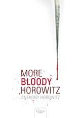 More bloody Horowitz | Anthony Horowitz |