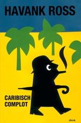 Caribisch complot | Tomas Ross |