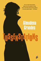 Tussenstations   Almudena Grandes  