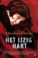 Het ijzig hart   Almudena Grandes  