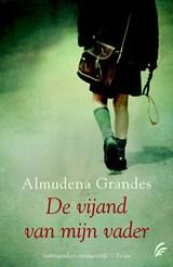 De vijand van mijn vader   Almudena Grandes  