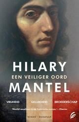 Vrijheid ; Gelijkheid ; Broederschap deel 1, 2 en 3 | Hilary Mantel |