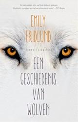 Een geschiedenis van wolven | Emily Fridlund |