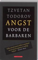 Angst voor de barbaren | Tzvetan Todorov |