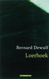 Loerhoek   Bernard Dewulf  