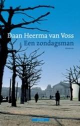 Een zondagsman | Daan Heerma van Voss |