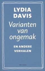Varianten van ongemak en andere verhalen | Lydia Davis |