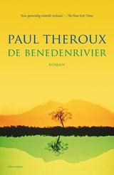 De benedenrivier | Paul Theroux |