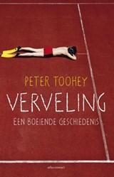 Verveling | Peter Toohey |