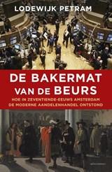 De bakermat van de beurs | Lodewijk Petram |