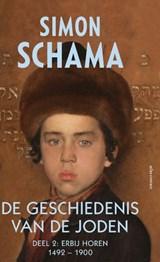De geschiedenis van de Joden 2 Erbij horen 1492-1900 | Simon Schama |
