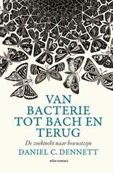 Van bacterie naar Bach en terug | Daniel C. Dennett |