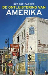 De ontluistering van Amerika | George Packer |