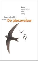 De gierzwaluw | Remco Daalder |