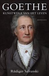 Goethe   Rüdiger Safranski  