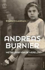 Andreas Burnier, metselaar van de wereld   Elisabeth Lockhorn  