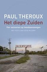 Het diepe Zuiden   Paul Theroux  