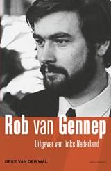 Rob van Gennep | Geke van der Wal |