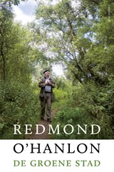 De groene stad   Redmond O'hanlon  