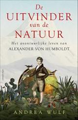 De uitvinder van de natuur | Andrea Wulf |