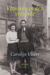 Vrouwen in den vreemde | Carolijn Visser |