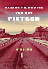 Kleine filosofie van het fietsen | Peter Delpeut |