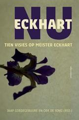 Eckhart nu | Oek de Jong ; Jaap Goedegebuure |
