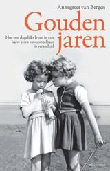 Gouden jaren | Annegreet van Bergen |