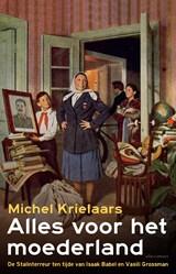 Alles voor het moederland | Michel Krielaars |