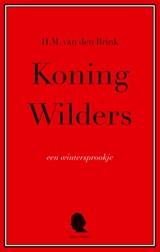 Koning Wilders   H.M. van den Brink  