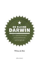 De kleine Darwin   Wilma de Rek  