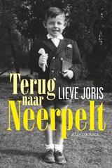 Terug naar Neerpelt | Lieve Joris |