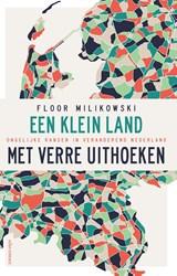 Een klein land met verre uithoeken   Floor Milikowski  