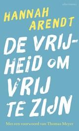 De vrijheid om vrij te zijn   Hannah Arendt  