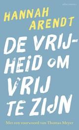De vrijheid om vrij te zijn | Hannah Arendt |